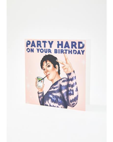 Party Hard Birthday Card