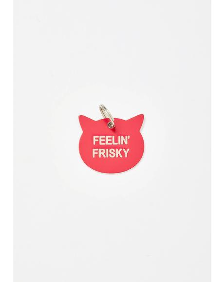 Feelin' Frisky Pet Tag