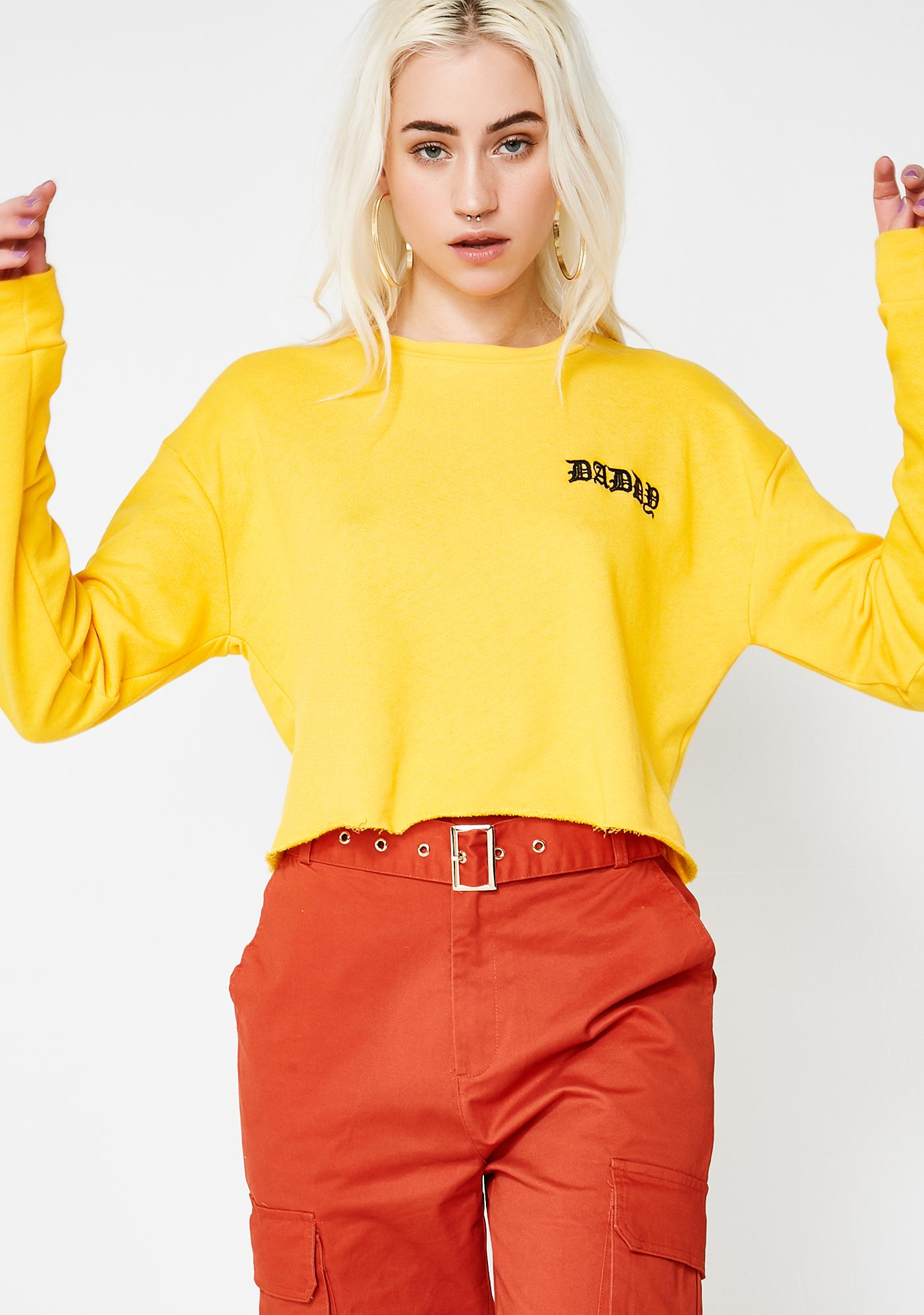 Be Your Own Daddy Sweatshirt