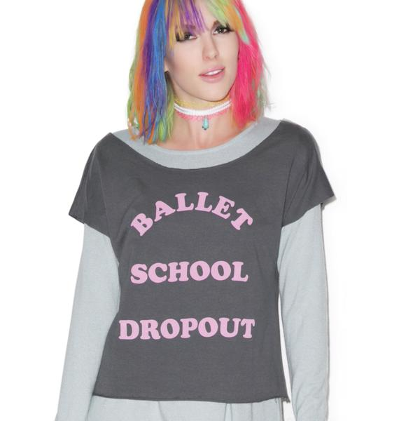 Ballet School Dropout Tee
