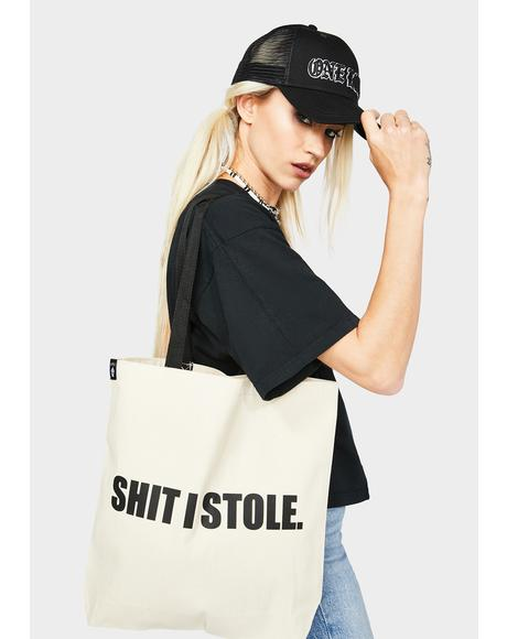 Shit I Stole Tote Bag