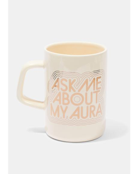 Ask Me About My Aura Hot Stuff Ceramic Mug
