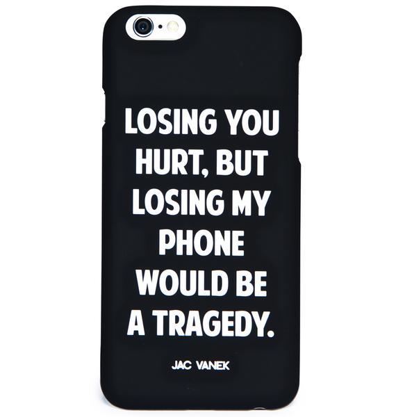 Jac Vanek Losing You iPhone 6 Case