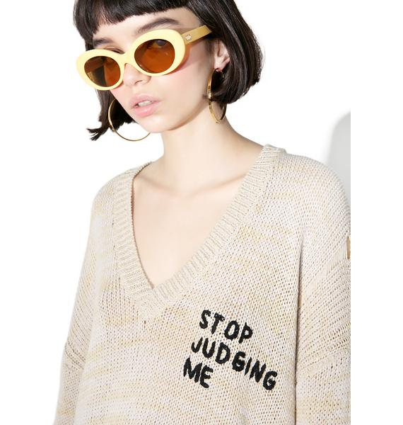 Wildfox Couture Stop Judging Me Sweater