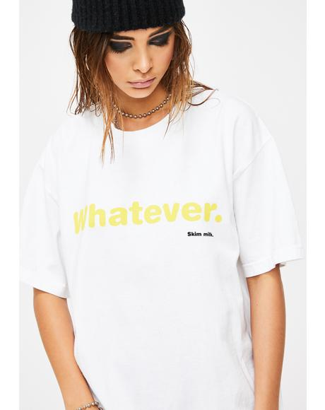 Whatever Graphic Tee