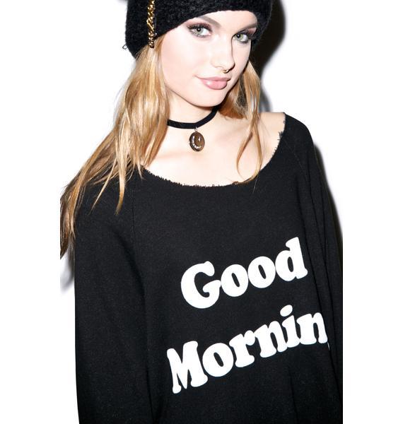 Wildfox Couture Good Morning Sweatshirt