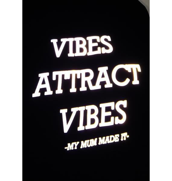 My Mum Made It Dark Vibes 3M Sweatshirt