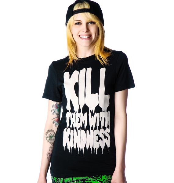 Petals and Peacocks Kill Them With Kindness Tee