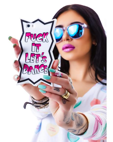 x Hannah Beth Fuck It Let's Dance iPhone 5 Case