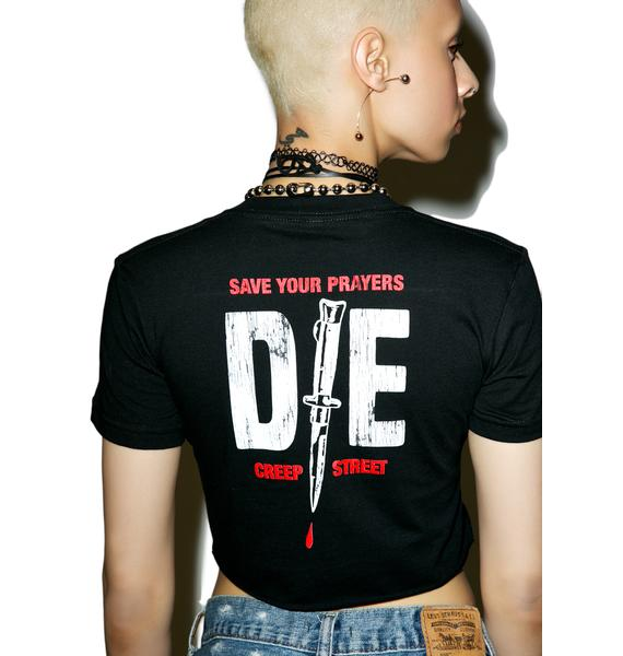 Creep Street Just Die Crop Tee