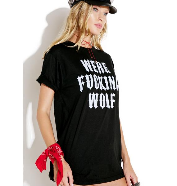 Local Boogeyman Were-Fucking-Wolf Tee