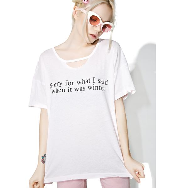 Wildfox Couture Sorry For What I Said Rivo Tee