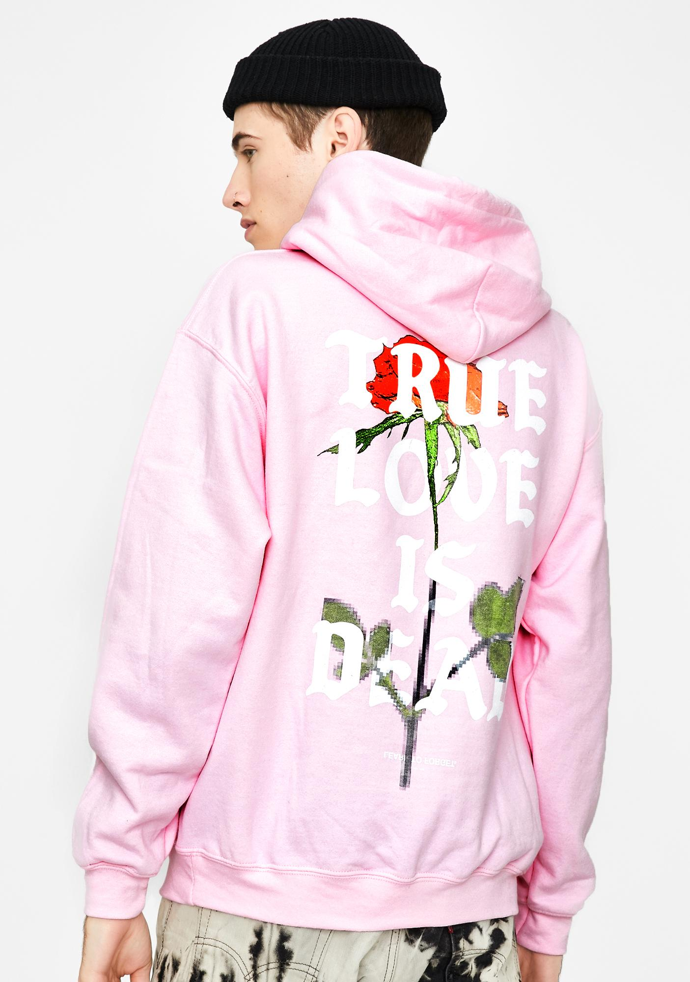 Learn To Forget True Love Is Dead Pink Graphic Hoodie