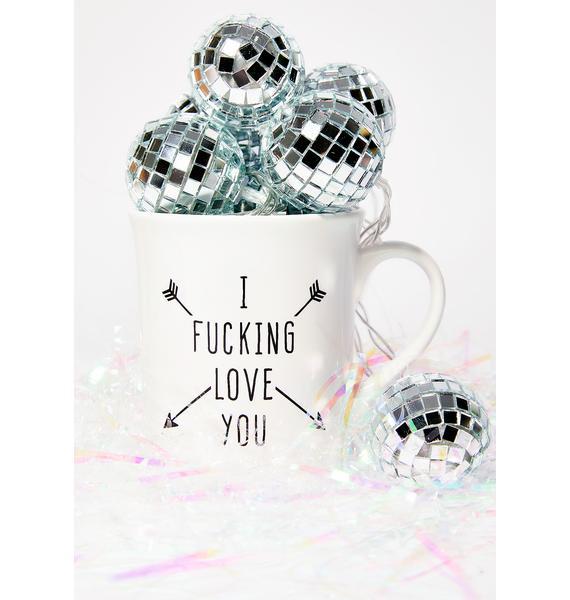 I F*cking Love You Mug
