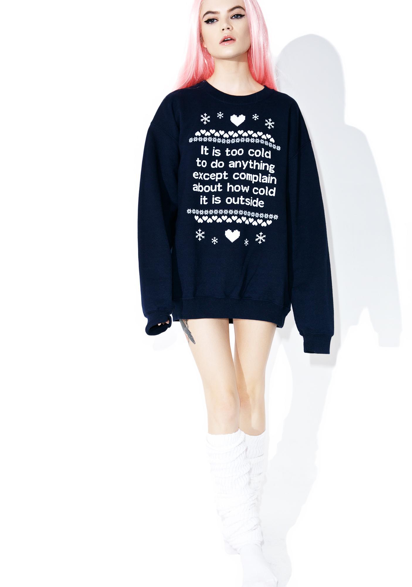 Jac Vanek Complain Sweatshirt