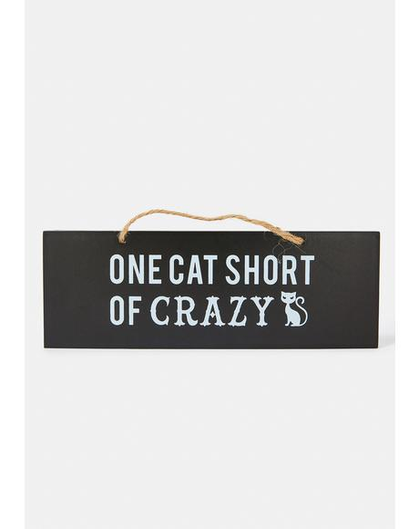 Cat Crazy Wall Sign