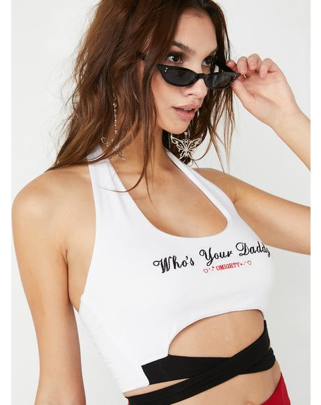 Who's Ur Daddy Halter Top