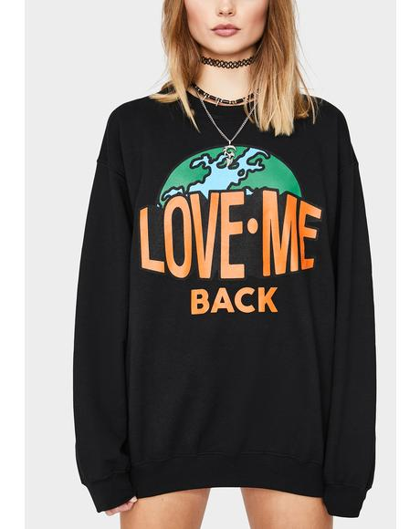 Love Me Back Crewneck Sweatshirt