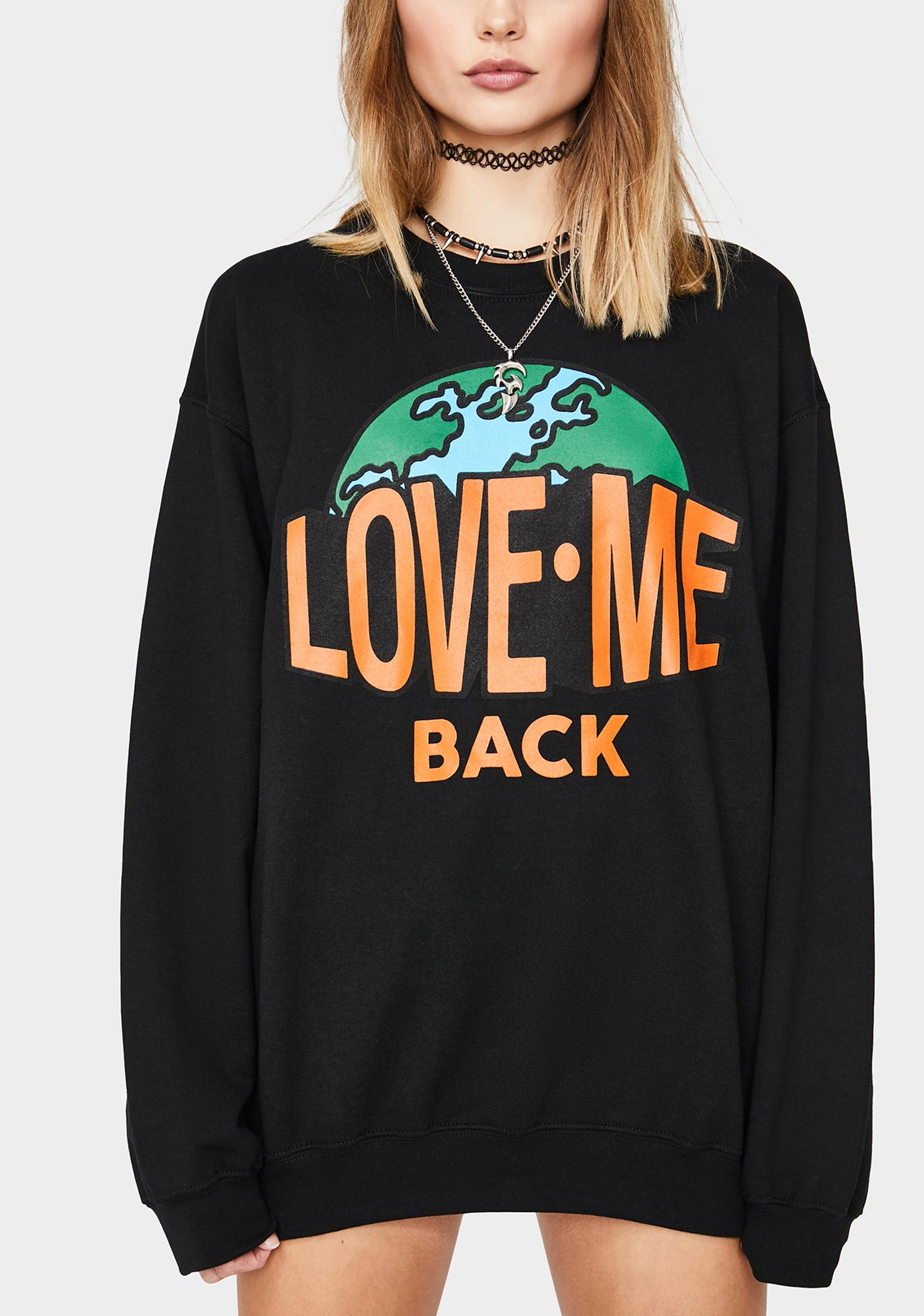 Petals and Peacocks Love Me Back Crewneck Sweatshirt