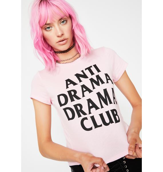 Anti Drama Graphic Tee