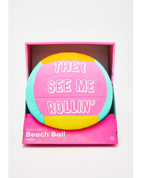 They See Me Rollin' Beach Ball