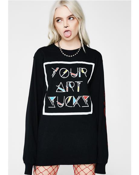 Your Art Suckz Tee