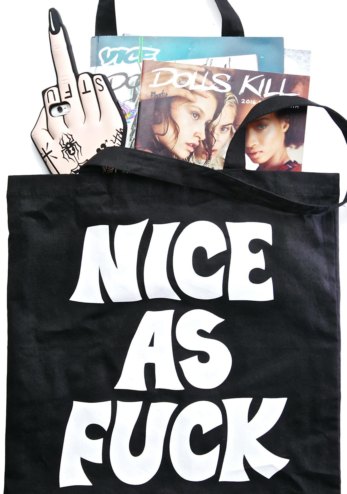 Nice As Fuck Tote Bag