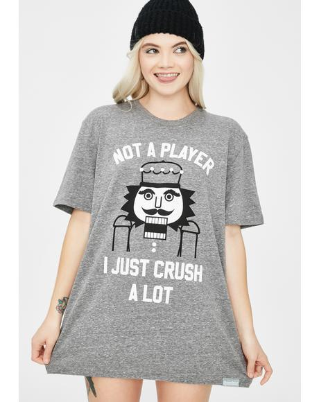 Not A Player Nutcracker Tee