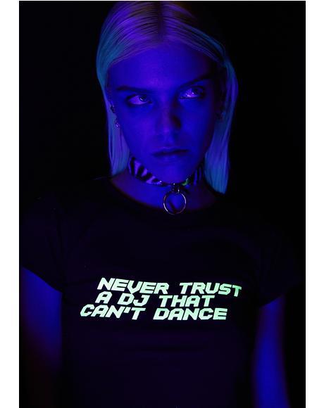 Never Trust A DJ Tee
