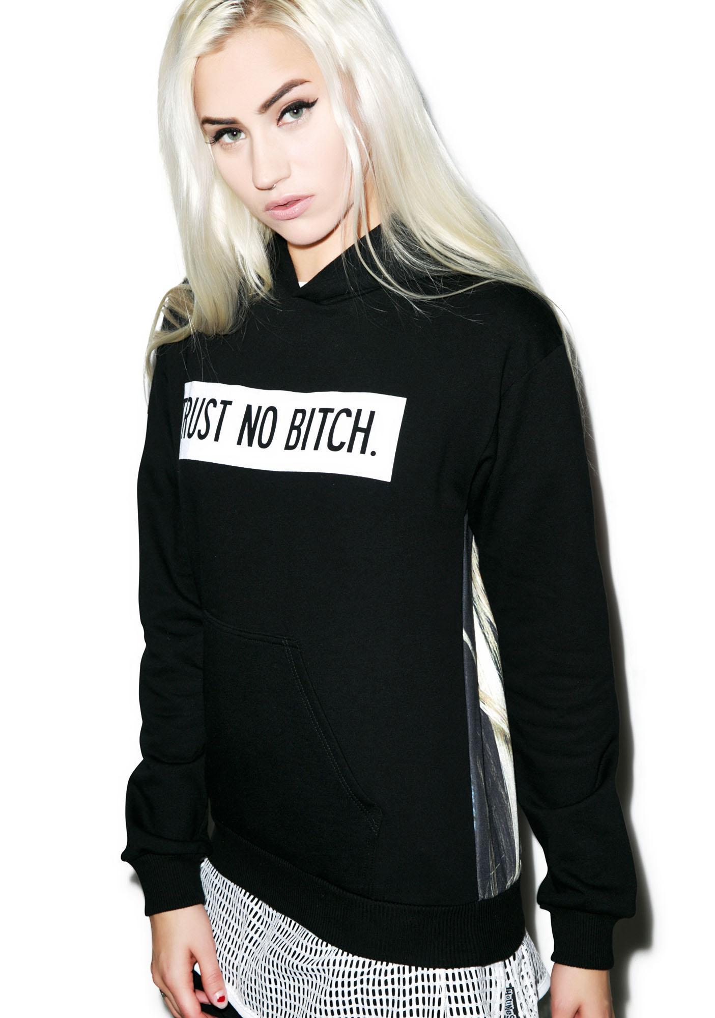 HLZBLZ Trust No Bitch Hoodie