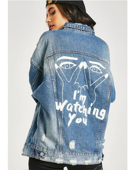 Watching You Denim Jacket