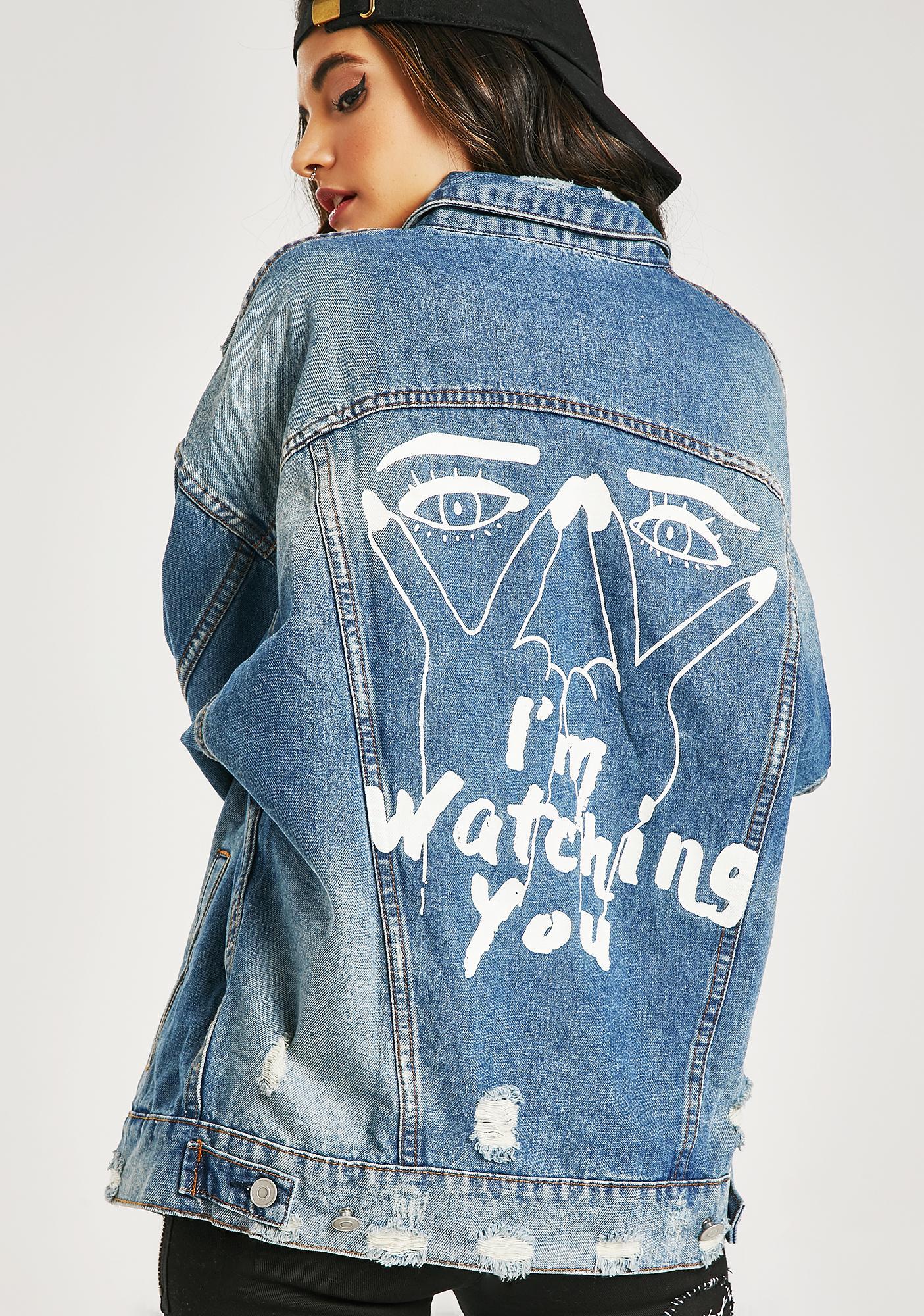 Watching You Denim Jacket