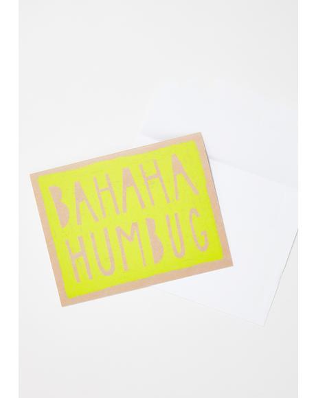 Bahaha Humbug Card