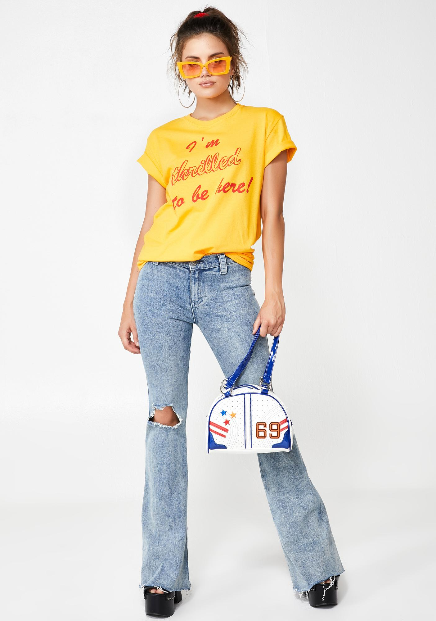 Rosehound Apparel Thrilled To Be Here Tee