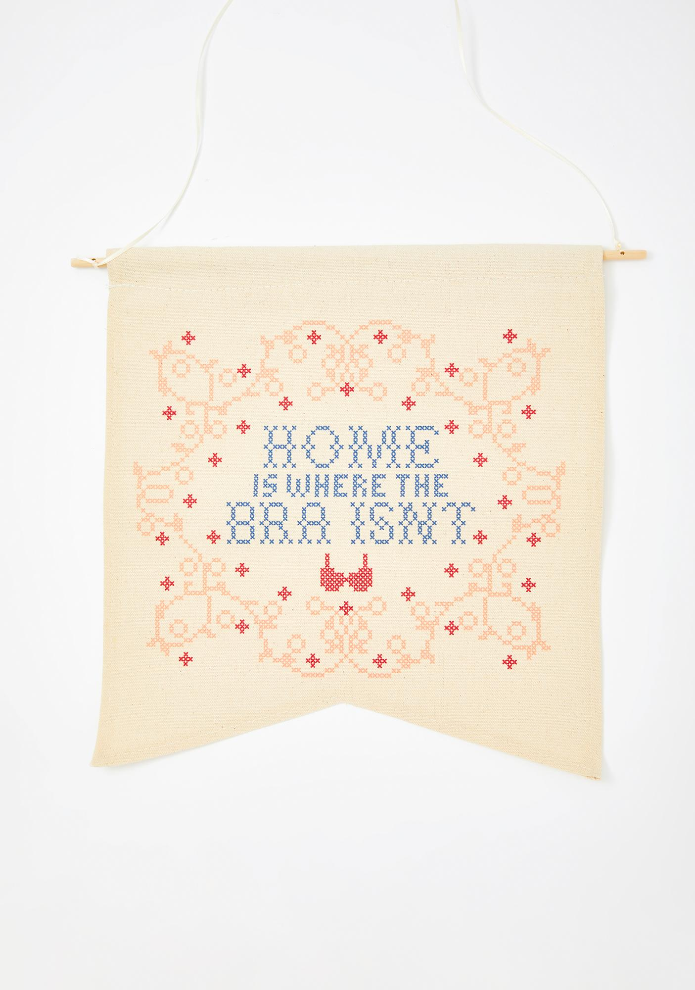 Femfetti Home Is Where The Bra Isn't Wall Hanging