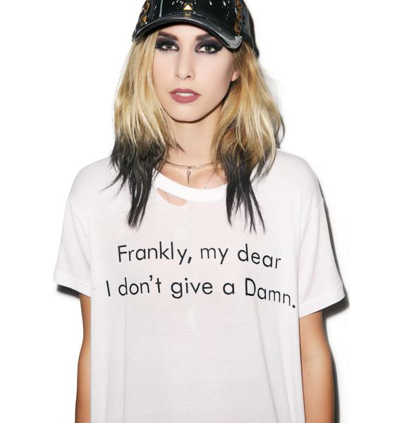 Ruby Starling Frankly My Dear Tee