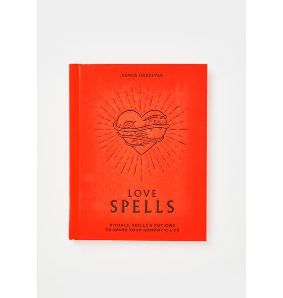 Love Spells: Spark Your Romantic Life Book