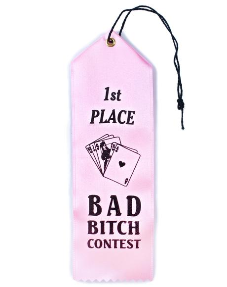 Bad Bitch Contest Ribbon