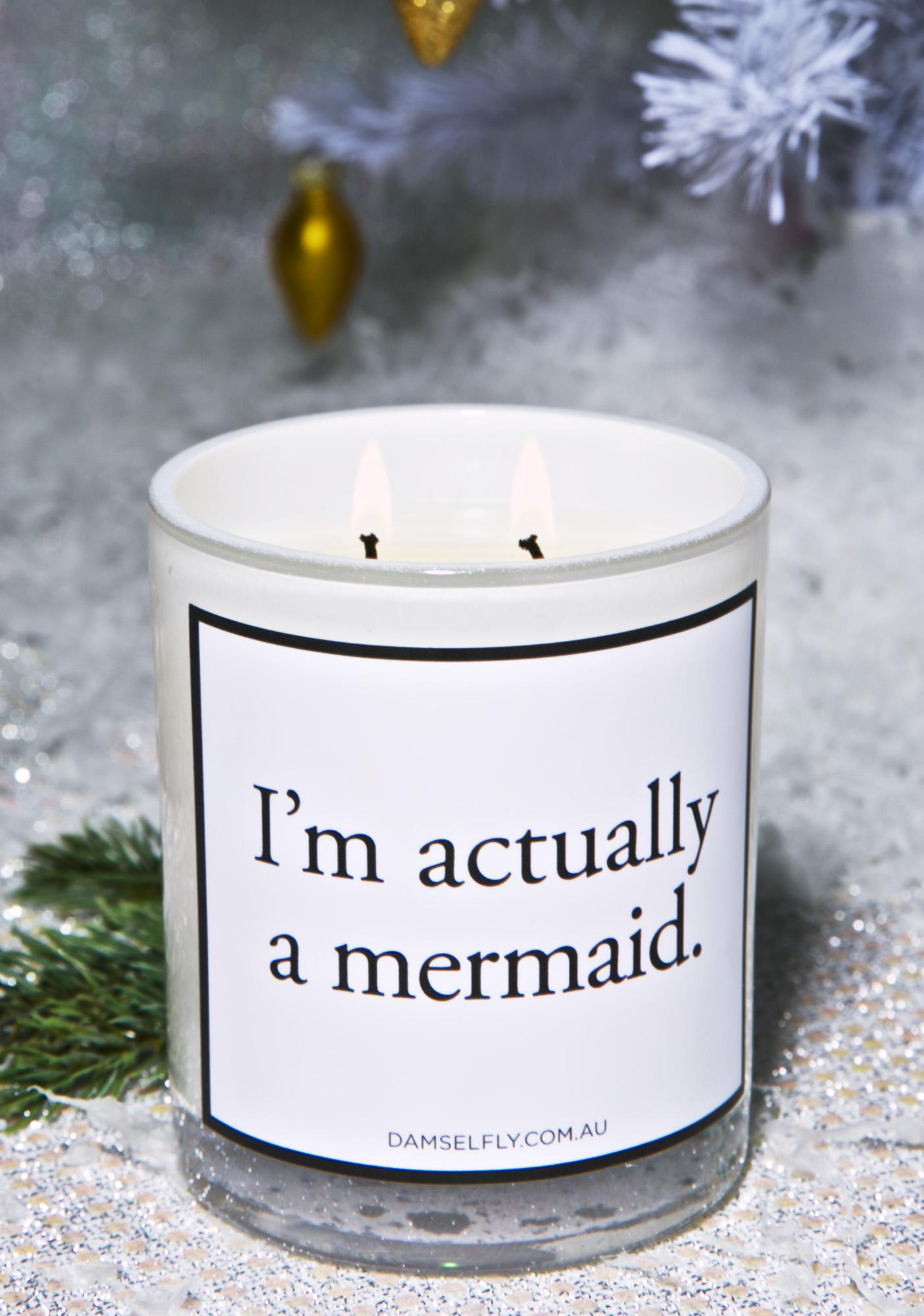 Damselfly I'm Actually A Mermaid Candle
