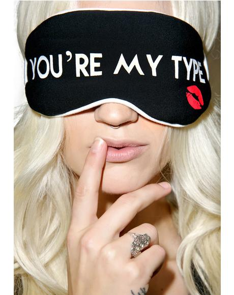 You're My Type Eye Mask