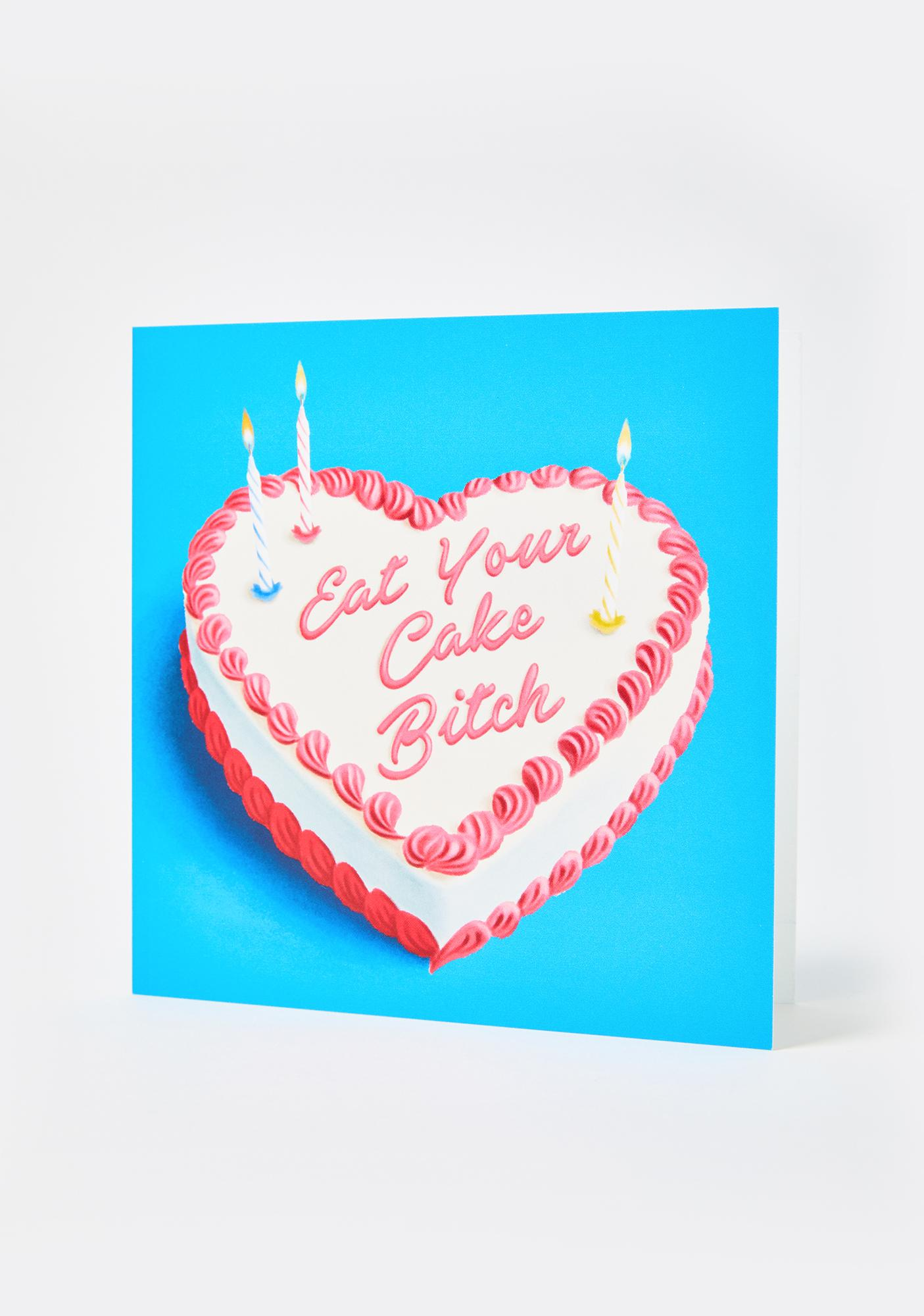 Central 23 Eat Your Cake Bitch Card