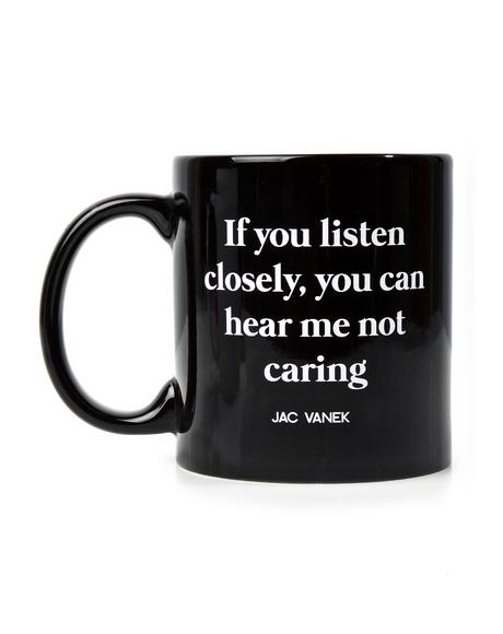 Listen Closely Coffee Mug