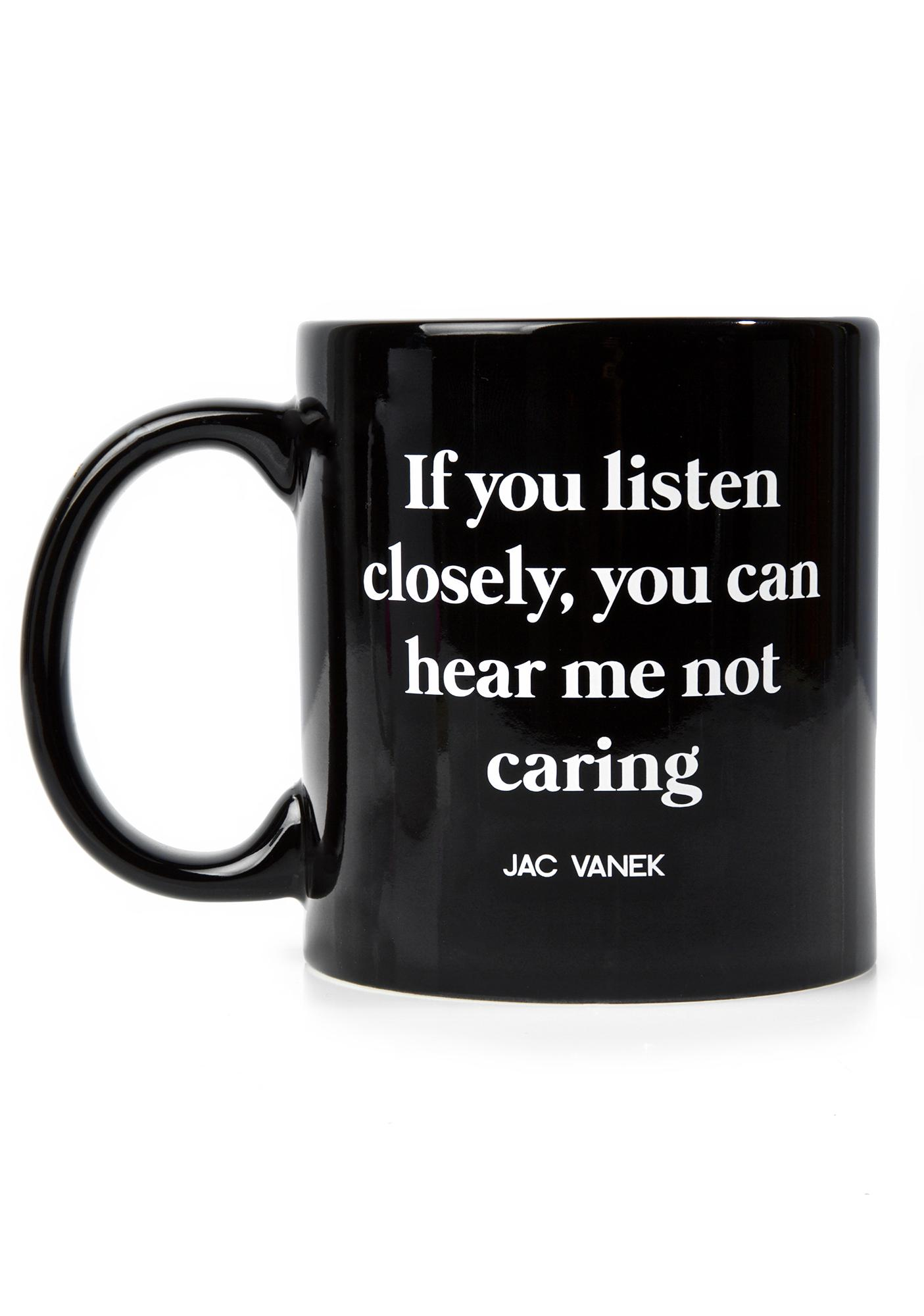 Jac Vanek Listen Closely Coffee Mug