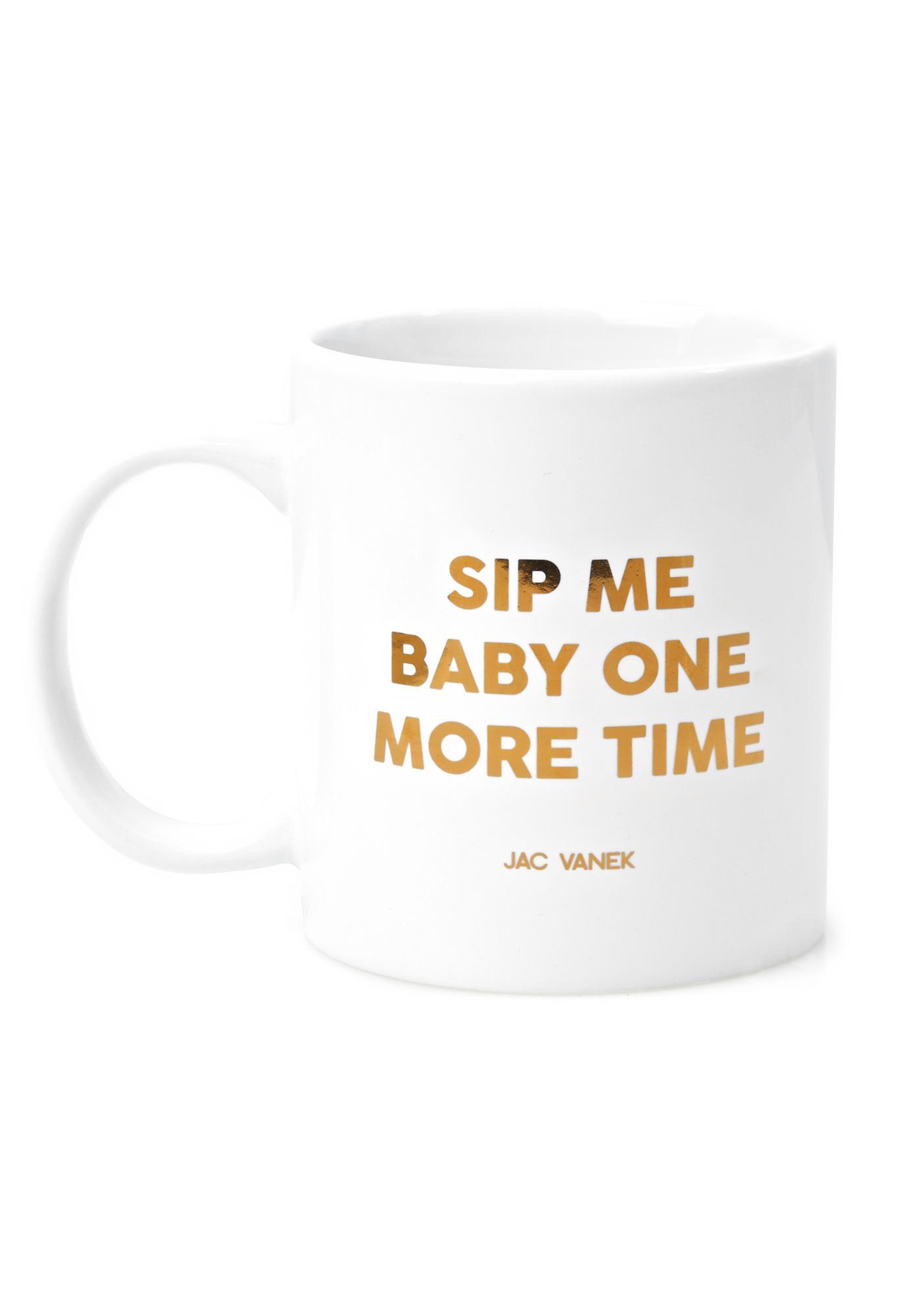 Jac Vanek Sip Me Coffee Mug