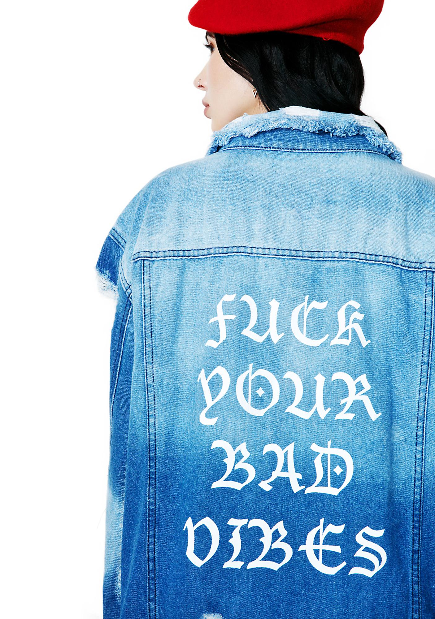No Bad Vibez Denim Jacket