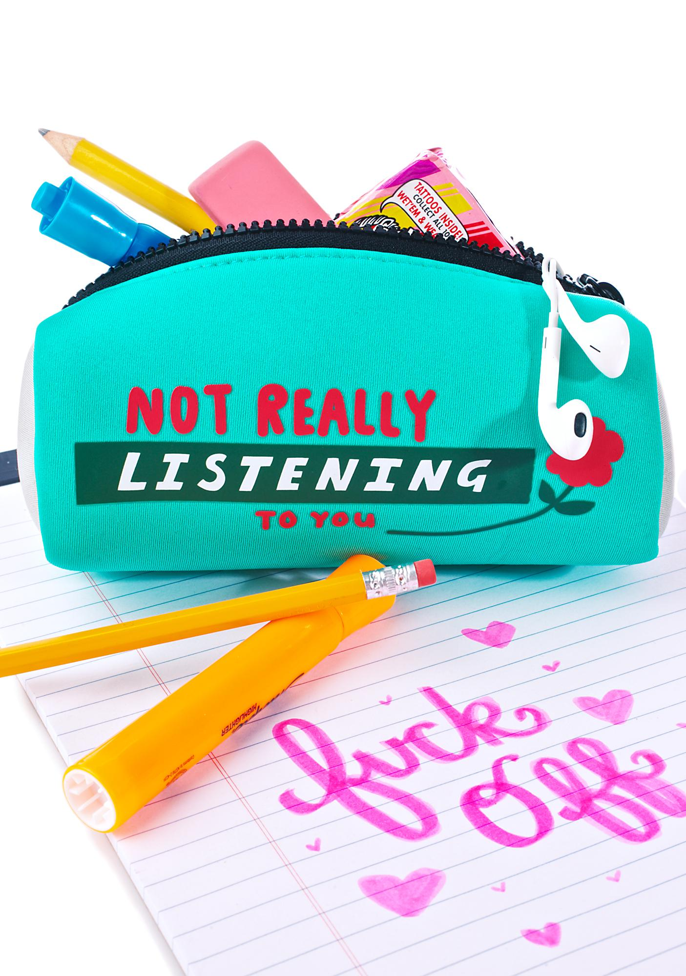 Lazy Oaf Not Listening Pencil Case