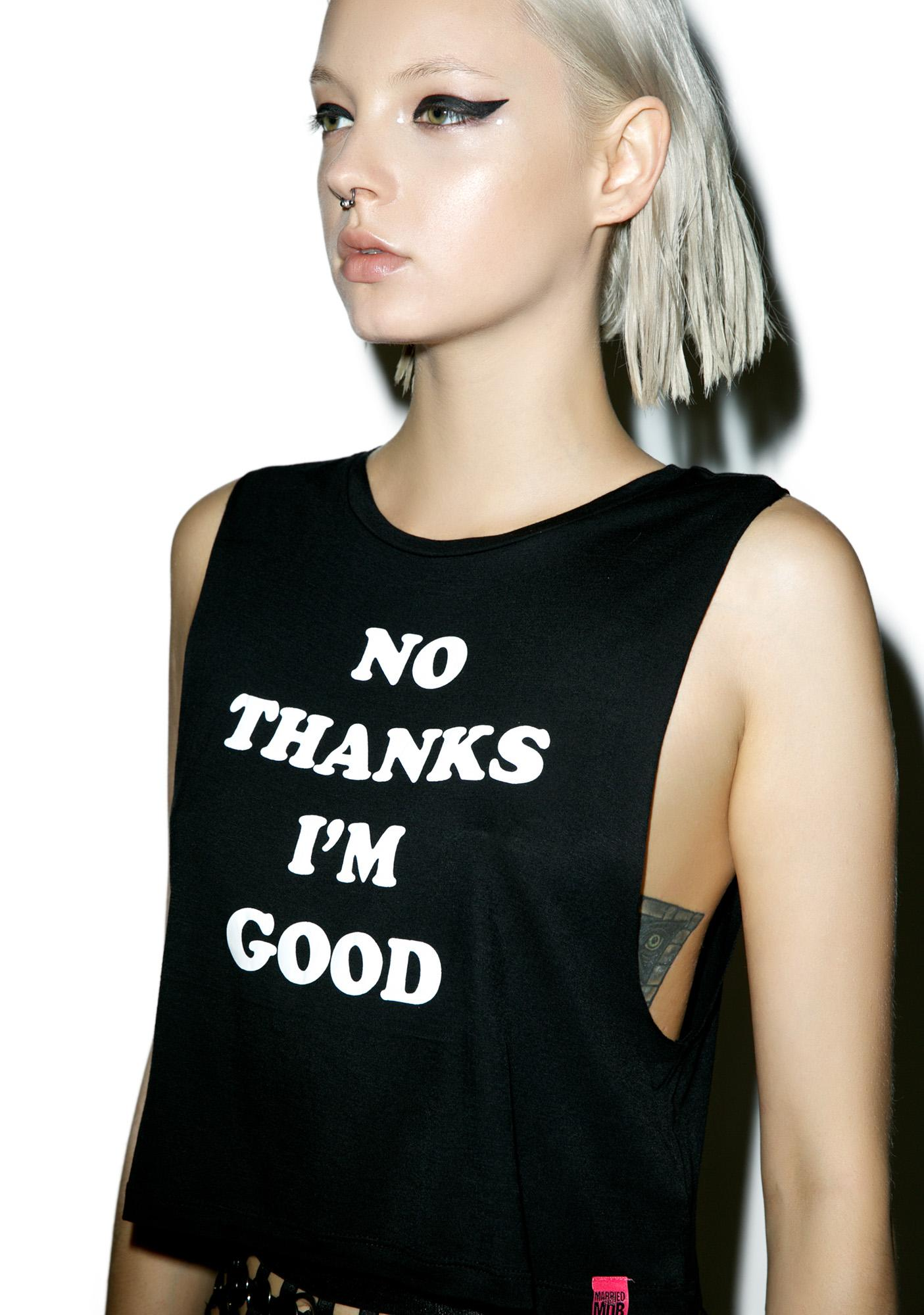 Married to the Mob I'm Good Cropped Muscle Tank