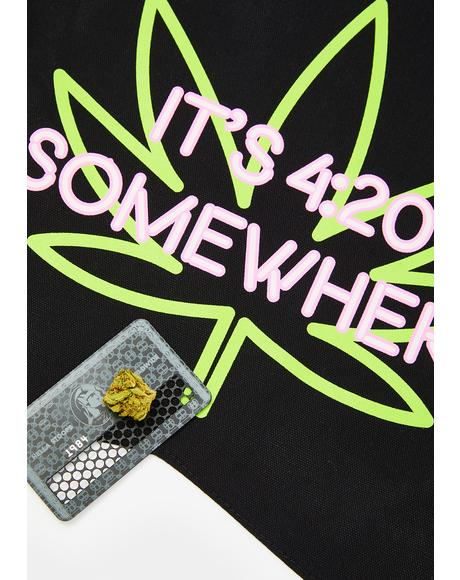 It's 420 Somewhere Wall Hanging