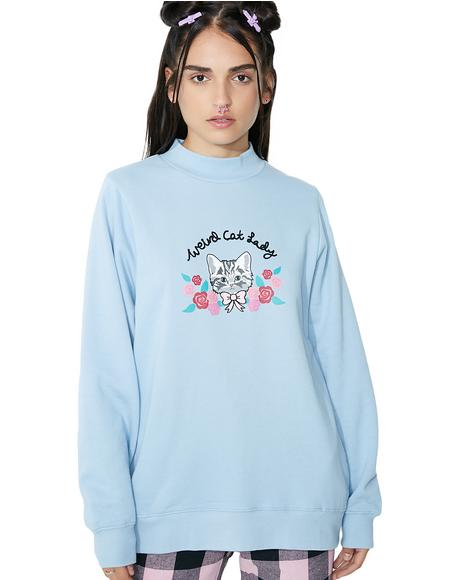 Weird Cat Lady Sweatshirt