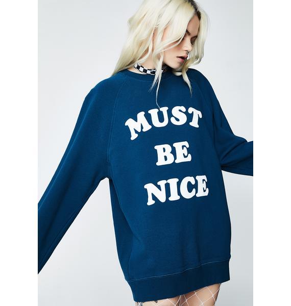 RIPNDIP Must Be Nice Chill Out Crewneck Sweatshirt
